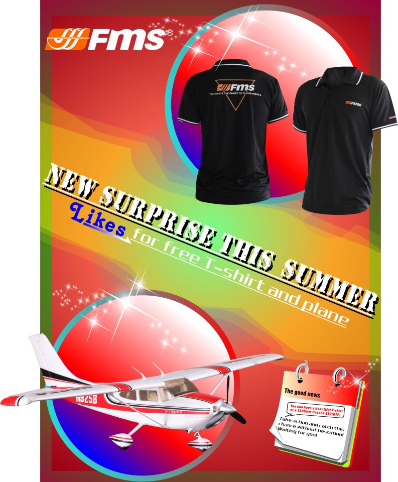 Hey Guys please check this out ! Great news from FMS. Get 10 people to like our page and win a free t-shirt. Get 30 people to like our page and Congratulations ! You win a free 1100mm Cessna 182 RTF ! Does that make your heart beat faster?