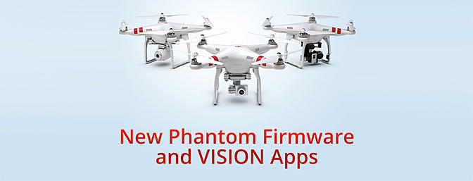 New Phantom and Vision App Firmware