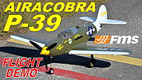 Name: FMS P-39 THUMB PETE.jpg Views: 16 Size: 916.6 KB Description:
