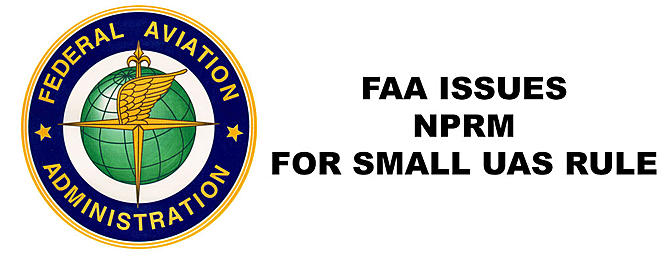 FAA Issues NPRM for UAS Flight