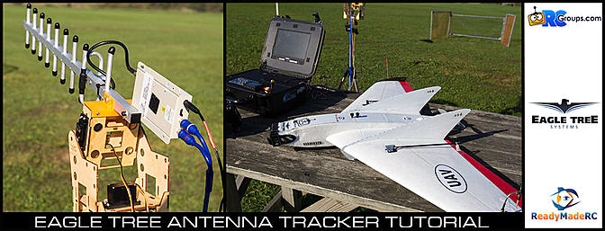 Eagle Tree Antenna Tracker Tutorial - RCGroups FPV Video Review