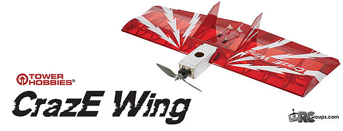 Tower Hobbies CrazE Wing