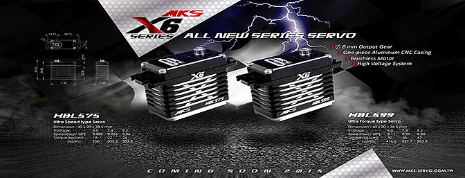 Coming Soon! MKS X6 Series Servos