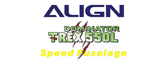 New Speed Fuselage for T-REX 550L Dominator
