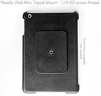 Name: iPad Mini Tripod Mount Rear.jpg
