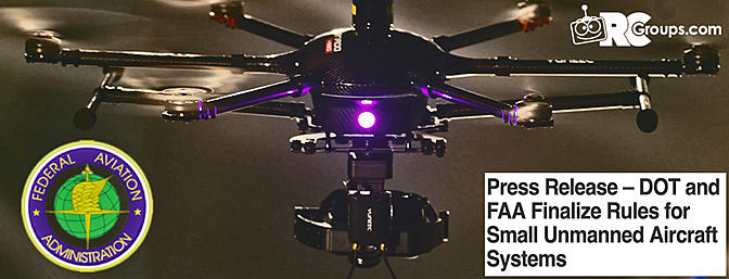 FAA Finalize Rules for Small Commercial Unmanned Aircraft Systems