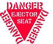 Name: dangerejectorseat.JPG Views: 19071 Size: 9.2 KB Description: