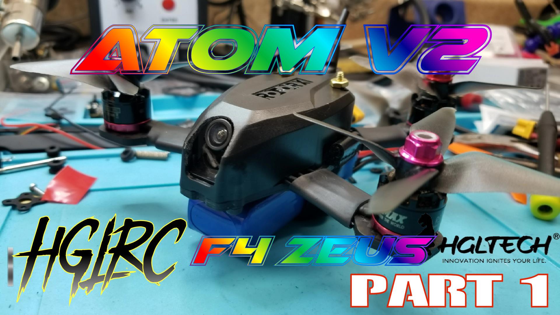 Atom V2 with HGLRC Zeus. Poor man\'s build version 2 - RC Groups