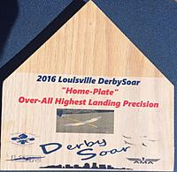 """Name: FullSizeRender (2).jpg Views: 37 Size: 159.5 KB Description: Best two day landing skill """"Home Plate"""" award from the DerbySoar. Your's will say """"BlueGrass Mid-America Soaring Champs"""""""