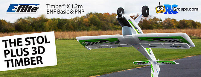 The NEW E-flite Timber X 1.2m BNF Basic/PNP - Get STOL3D!