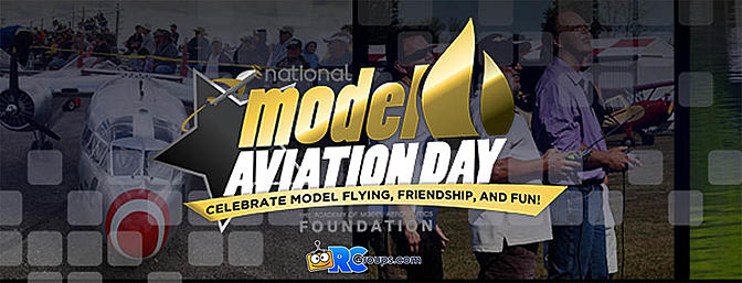 National Model Aviation Day - August 12th
