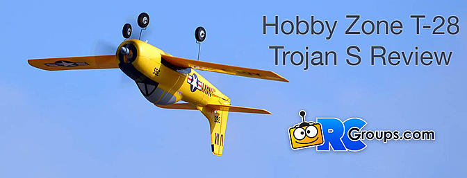 Horizon Hobby HobbyZone T-28 Trojan S RTF with SAFE Review