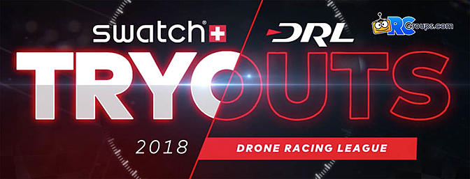 The 2018 Drone Racing League Tryouts