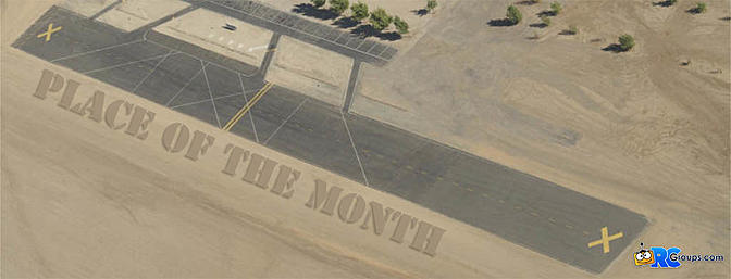 RCG Place of the Month -  Pomona Valley Model Airplane Club