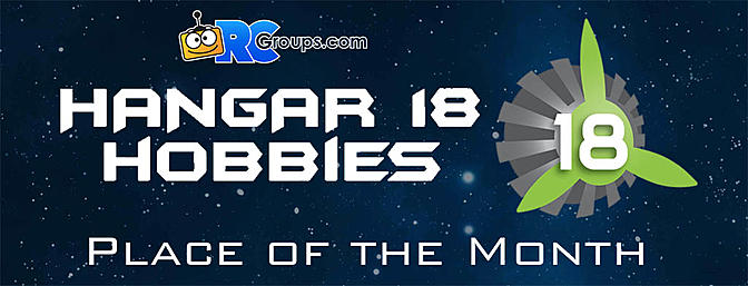 RCG Place of the Month - Hangar 18 Hobbies