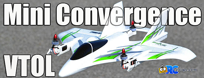 E-flite Mini Convergence VTOL BNF Basic Review