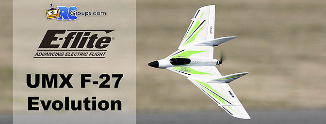 Horizon Hobby E-flite UMX F-27 Evolution BNF Basic RCGroups Review
