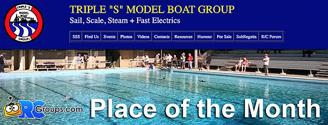 "RCG Place of the Month - Triple ""S"" Model Boat Group"