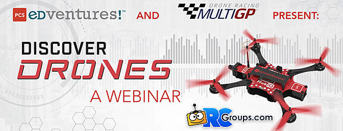 PCS Edventures/MultiGP Discover Drones Webinar