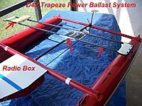 Name: D4Z Trapeze Power Ballast System 3-21-15 010.JPG Views: 72 Size: 364.1 KB Description: