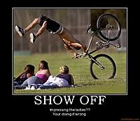 Name: show-off-girls-bike-crash-funny-demotivational-poster-1260398223.jpg