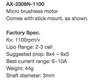Name: Screen shot 2017-08-07 at 10.25.11 AM.png Views: 5 Size: 39.1 KB Description: Specs for the  AX 2308N 1100kv brushless Micro Motor  .