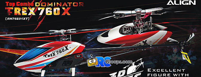 Align T-REX 760X F3C Dominator / 760X 3D TOP