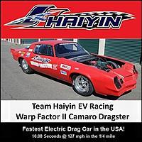 Name: Team HAIYIN EV Drag Racing_Camaro.jpg Views: 927 Size: 256.6 KB Description: Team HAIYIN EV Drag Racing Warp Factor II Camaro