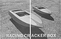 Name: Racing_Cracker_Box_(Boat)_RCM-353_Photo.JPG Views: 134 Size: 232.9 KB Description: