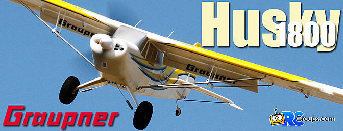 Graupner Husky 1800 STOL - RCGroups Review