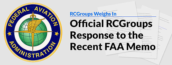 Official RCGroups Response to the Recent FAA Memo - RC Groups