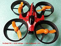 Name: Furibee F36 + E010 canopy + Boldclash cam F-02.jpg Views: 238 Size: 417.9 KB Description: Furibee F36 / E010 canopy / Boldclash F-02