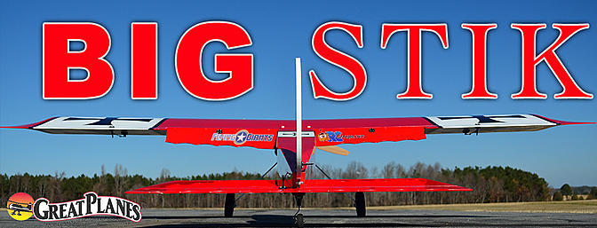 Great Planes Giant Big Stik XL 55-61cc Gas/EP ARF - RCGroups Review