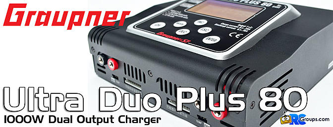 Graupner Ultra DUO Plus 80 1000W Charger - RCGroups Review