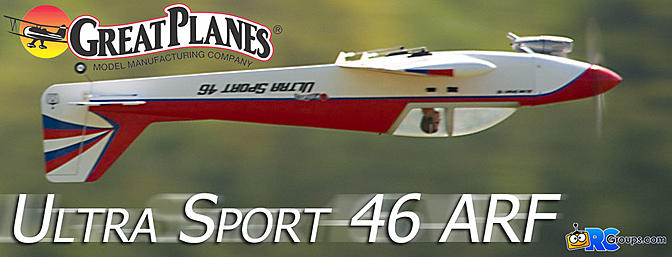 Great Planes Ultra Sport 46/EP ARF - RCGroups Review