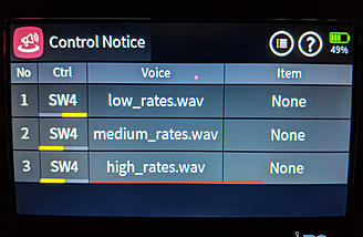 The Control Notice screen sets up voices for switch inputs, etc. Here I have it setup to notify me of my dual rate setting.