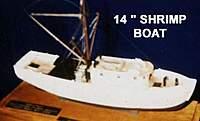 "Name: 38.jpg Views: 437 Size: 11.5 KB Description: 14"" shrimp boat"