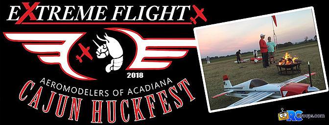 Extreme Flight Cajun Huckfest - 2018