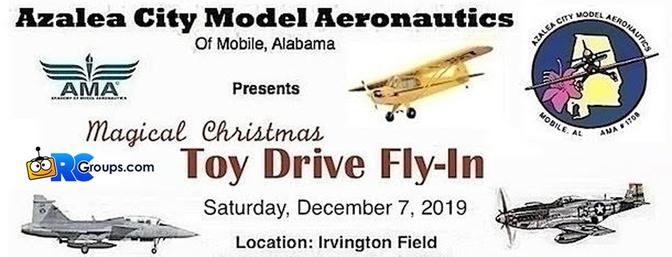 Azalea City Model Aeronautics' Magical Christmas Toy Drive