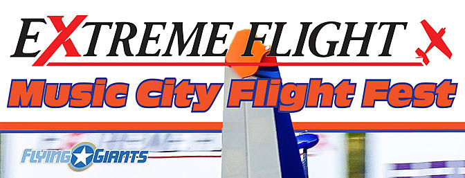 First Annual Extreme Flight Music City Flight Fest!