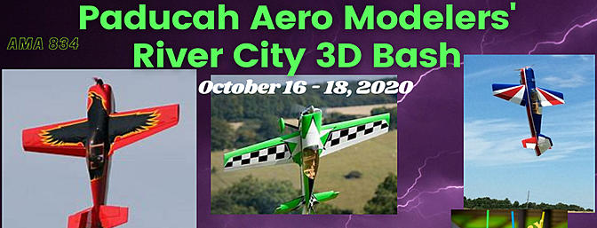 Paducah Aero Modelers' River City 3D Bash